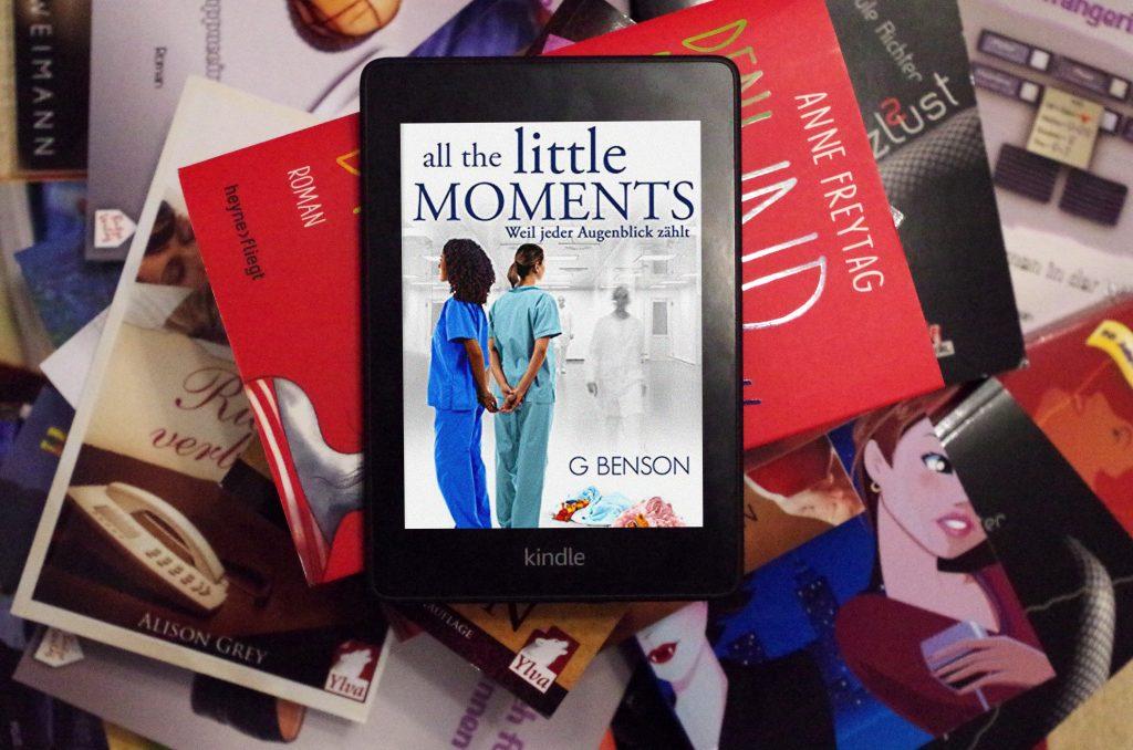Lesbischer Roman All the little moments weil jeder Augenblick zaehlt von G Benson