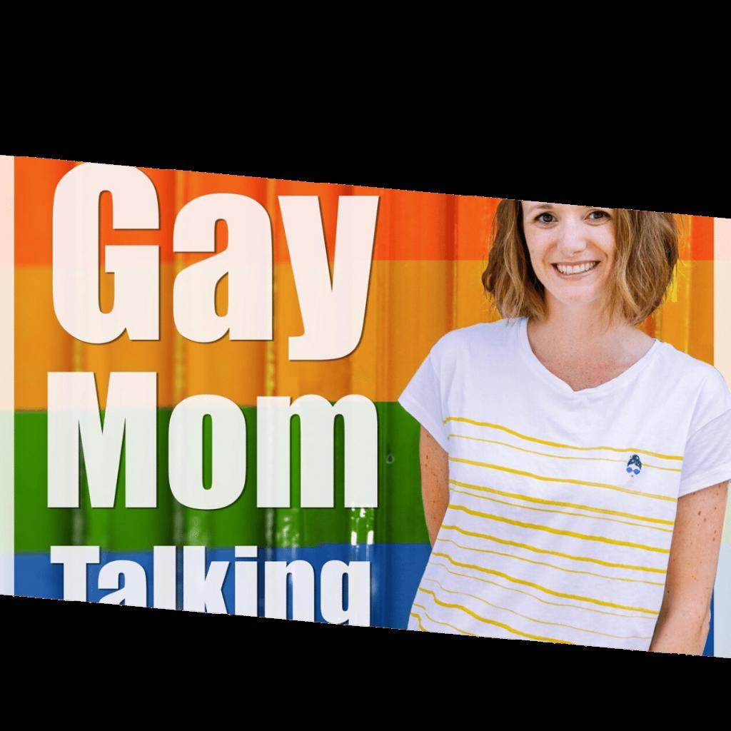 Gay Mom Talking Podcast